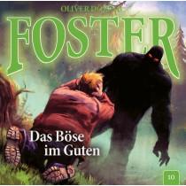 Foster - Folge 10: Das Böse im Guten