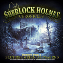 Sherlock Holmes Chronicles X-MAS Special 06: Blutiger Weihnachtsabend
