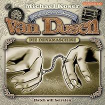 Professor van Dusen - Folge 20: Hatch will heiraten