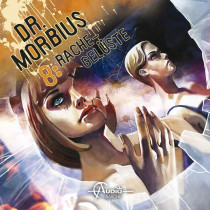 Dr.Morbius 08: Rachegelüste