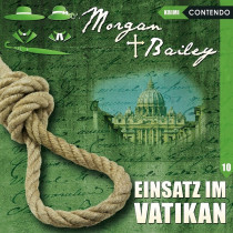 Morgan & Bailey - Folge 10: Einsatz im Vatikan