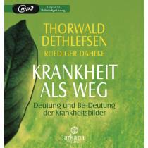 Thorwald Dethlefsen - Krankheit als Weg