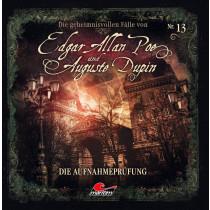 Die geheimnisvollen Fälle von Edgar Allan Poe und Auguste Dupin - Folge 13: Die Aufnahmeprüfung