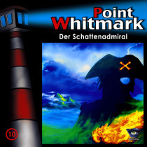 Point Whitmark - Folge 10: Der Schattenadmiral