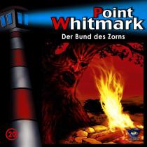 Point Whitmark - Folge 20: Der Bund des Zorns
