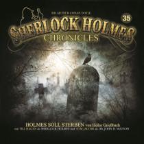 Sherlock Holmes Chronicles 35 Holmes soll sterben