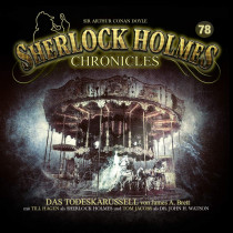 Sherlock Holmes Chronicles 78 Das Todeskarussell