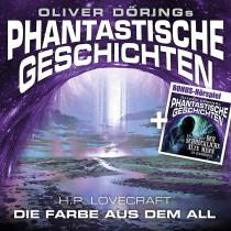 Phantastische Geschichten - H.P. Lovecraft: Die Farbe aus dem All