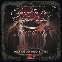 Die geheimnisvollen Fälle von Edgar Allan Poe und Auguste Dupin - Folge 6: Im Kreise der roten Kutten