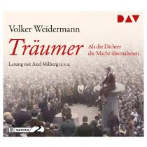 Volker Weidermann - Träumer – Als die Dichter die Macht übernahmen