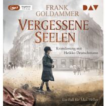 Frank Goldammer - Vergessene Seelen. Ein Fall für Max Heller