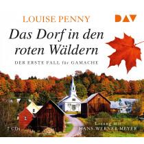 Louise Penny - Das Dorf in den roten Wäldern. Der erste Fall für Gamache