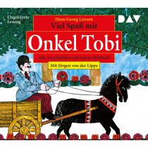 Viel Spaß mit Onkel Tobi – Alle Geschichten auf einem Hörbuch