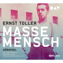 Ernst Toller - Masse – Mensch (NDR Hörspiel)