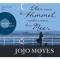 Jojo Moyes - Über uns der Himmel, unter uns das Meer