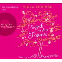 Viola Shipman - So groß wie deine Träume
