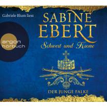 Sabine Ebert - Schwert und Krone – Der junge Falke