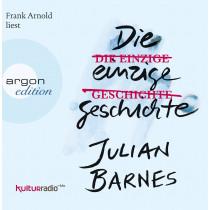 Julian Barnes - Die einzige Geschichte