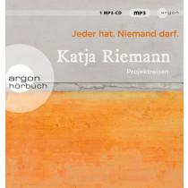 Katja Riemann - Jeder hat. Niemand darf.
