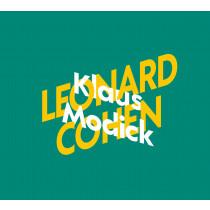 Klaus Modick über Leonard Cohen: KiWi Musikbibliothek 5