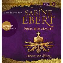 Sabine Ebert - Schwert und Krone – Preis der Macht