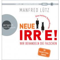 Dr. Manfred Lütz - Neue Irre