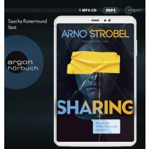 Arno Strobel - Sharing – Willst du wirklich alles teilen?