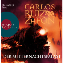 Carlos Ruiz Zafón - Der Mitternachtspalast