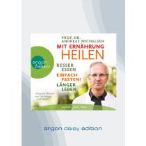 Mit Ernährung heilen (DAISY Edition)
