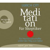 Ulrich Ott - Meditation für Skeptiker