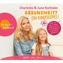 Charlotte Karlinder, June Karlinder - Gesundheit? Ein Kinderspiel!