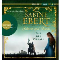 Sabine Ebert - Schwert und Krone – Zeit des Verrats (Hörbestseller)