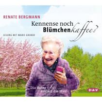 Renate Bergmann - Kennense noch Blümchenkaffee? Die Online-Omi erklärt die Welt