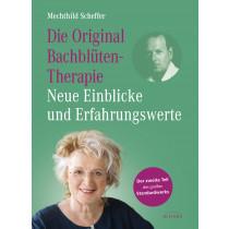 Die Original Bachblütentherapie – Neue Einblicke und Erfahrungswerte