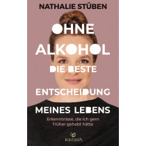 Ohne Alkohol: die beste Entscheidung meines Lebens