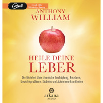 Anthony William - Heile deine Leber