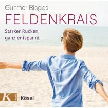 Günther Bisges - Feldenkrais: Starker Rücken, ganz entspannt