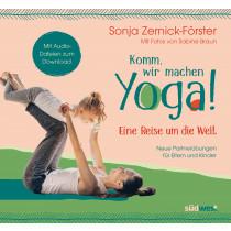Komm, wir machen Yoga! Eine Reise um die Welt