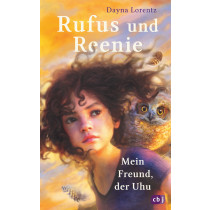 Rufus und Reenie – Mein Freund, der Uhu