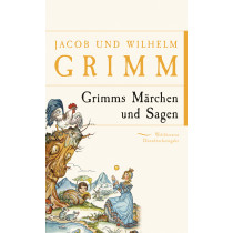 Grimms Märchen und Sagen