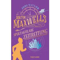 Doktor Maxwells spektakuläre Zeitrettung