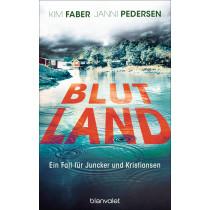 Blutland: Ein Fall für Juncker und Kristiansen