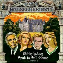 Gruselkabinett - Folge 8: Spuk in Hill House, Teil 1 von 2