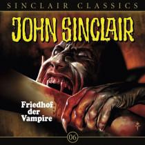 John Sinclair Classics 06 Friedhof der Vampire