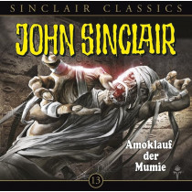 John Sinclair Classics 13 Amoklauf der Mumie