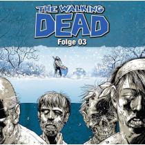 Robert Kirkman - The Walking Dead - Folge 3