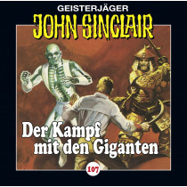 John Sinclair Folge 107 Der Kampf mit den Giganten (Teil 3 von 3)