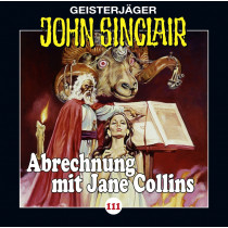John Sinclair - Folge 111: Abrechnung mit Jane Collins (2/2)