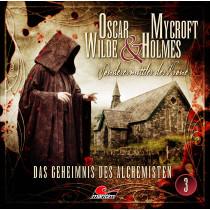 Oscar Wilde & Mycroft Holmes - Folge 03: Das Geheimnis des Alchemisten