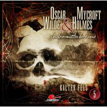 Oscar Wilde & Mycroft Holmes - Folge 05: Kalter Fels